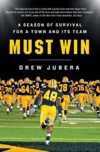 "An Inside Look at the Book ""Must Win: A Season of Survival for a Town and Its Team"""